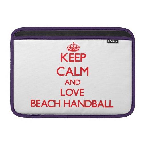 Guarde la calma y ame el balonmano de la playa funda macbook air