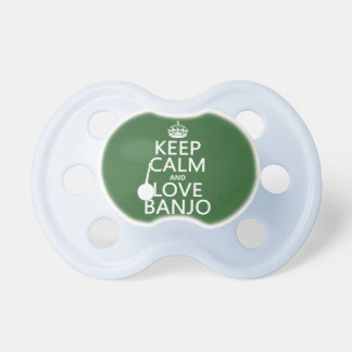 Guarde la calma y ame el banjo (cualquier color de chupetes de bebé