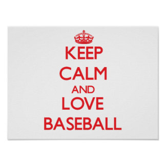 Guarde la calma y ame el béisbol impresiones