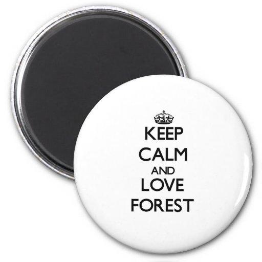 Guarde la calma y ame el bosque imán redondo 5 cm