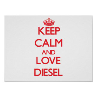 Guarde la calma y ame el diesel impresiones