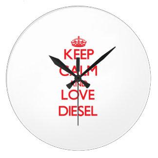 Guarde la calma y ame el diesel reloj redondo grande