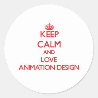 Guarde la calma y ame el diseño de la animación etiqueta redonda