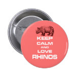 Guarde la calma y ame el diseño fresco del rinocer pin