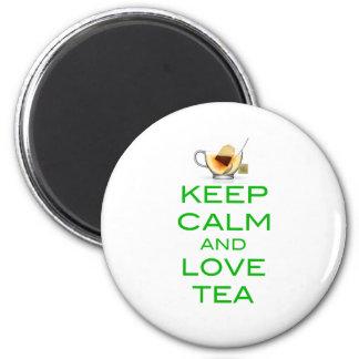 Guarde la calma y ame el diseño original del té imán redondo 5 cm