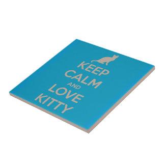 Guarde la calma y ame el gatito teja cerámica
