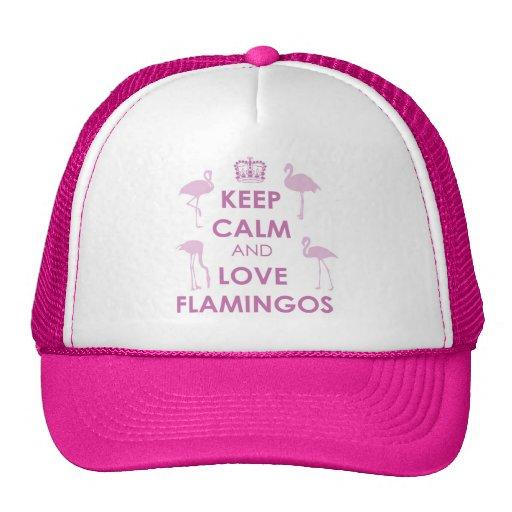 Guarde la calma y ame el gorra de los flamencos