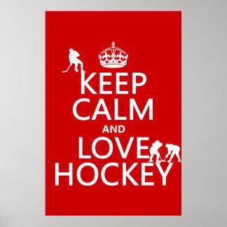 Guarde la calma y ame el hockey (el color del pers poster