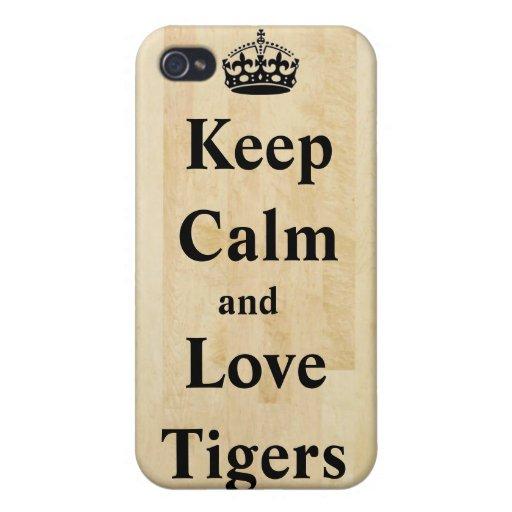 Guarde la calma y ame el iPhone 4 de los tigres iPhone 4 Cárcasas