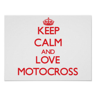 Guarde la calma y ame el motocrós impresiones