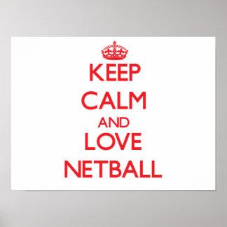 Guarde la calma y ame el Netball Póster
