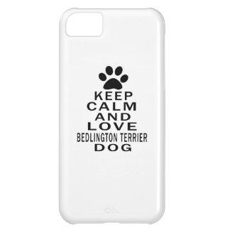 Guarde la calma y ame el perro de Bedlington Terri