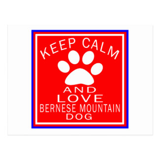 Guarde la calma y ame el perro de montaña de postal