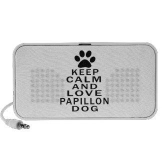 Guarde la calma y ame el perro de Papillon Altavoz De Viajar