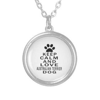 Guarde la calma y ame el perro de Terrier australi Pendientes