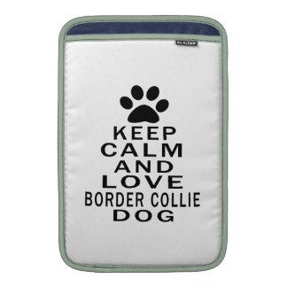 Guarde la calma y ame el perro del border collie