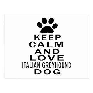 Guarde la calma y ame el perro del galgo italiano tarjetas postales