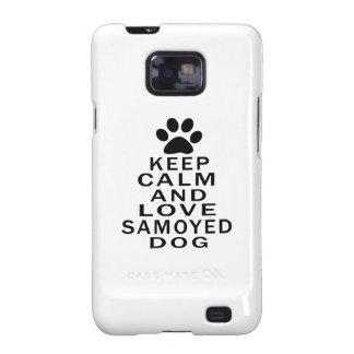 Guarde la calma y ame el perro del samoyedo samsung galaxy s2 fundas