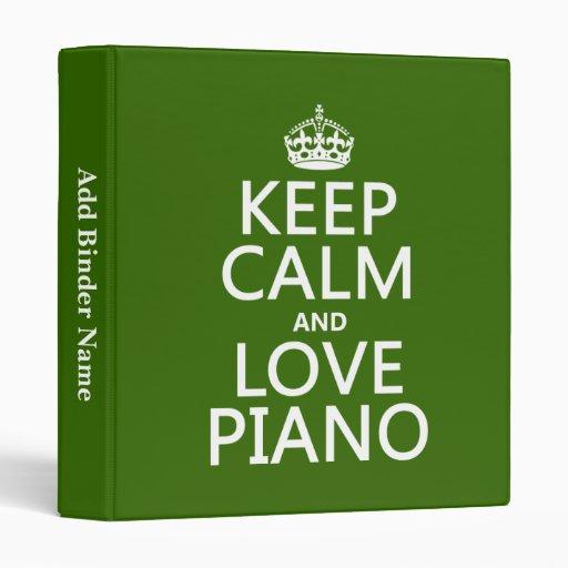 """Guarde la calma y ame el piano (cualquier color de carpeta 1"""""""