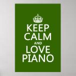 Guarde la calma y ame el piano (cualquier color de impresiones