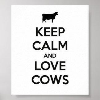Guarde la calma y ame el poster de las vacas