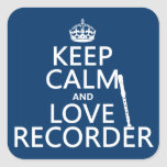 Guarde la calma y ame el registrador (cualquier colcomanias cuadradas