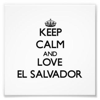 Guarde la calma y ame El Salvador Foto