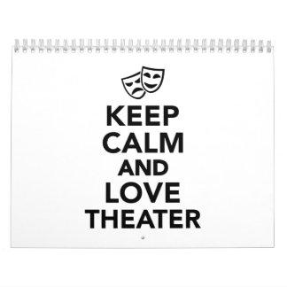 Guarde la calma y ame el teatro calendario
