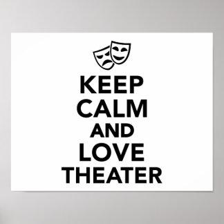Guarde la calma y ame el teatro póster
