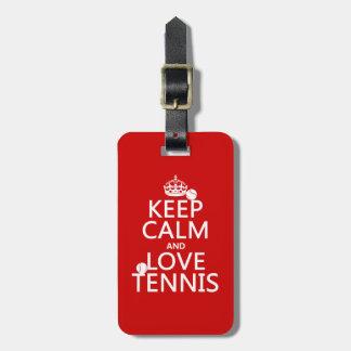 Guarde la calma y ame el tenis (el color del etiqueta de maleta