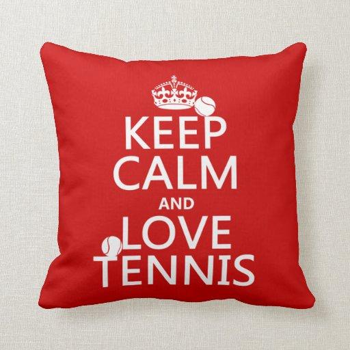 Guarde la calma y ame el tenis (el color del perso almohadas