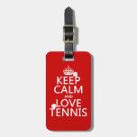 Guarde la calma y ame el tenis (el color del perso etiqueta para maleta