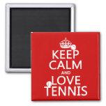 Guarde la calma y ame el tenis (el color del perso iman