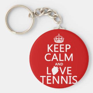 Guarde la calma y ame el tenis (en cualquier color llavero