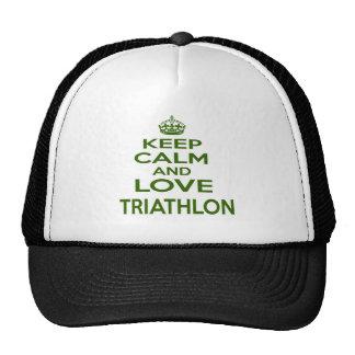 Guarde la calma y ame el Triathlon Gorra