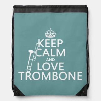 Guarde la calma y ame el Trombone (cualquier color Mochilas
