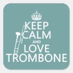 Guarde la calma y ame el Trombone (cualquier color Calcomanías Cuadradass