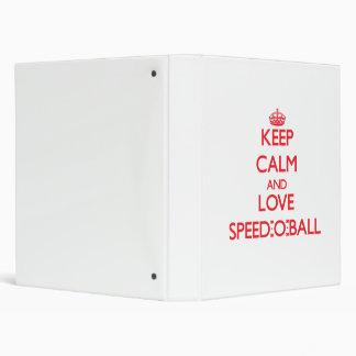 Guarde la calma y ame el Velocidad-O-Ball