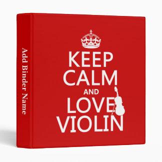 """Guarde la calma y ame el violín (cualquier color d carpeta 1"""""""