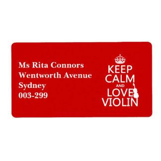 Guarde la calma y ame el violín (cualquier color d etiqueta de envío