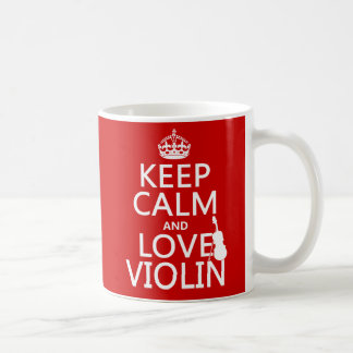 Guarde la calma y ame el violín (cualquier color d taza de café