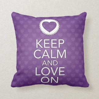 Guarde la calma y ame en la almohada