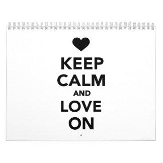 Guarde la calma y ame encendido calendario