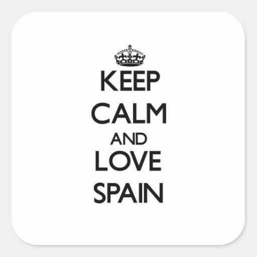 Guarde la calma y ame España Pegatina Cuadradas Personalizada