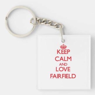 Guarde la calma y ame Fairfield Llavero Cuadrado Acrílico A Una Cara