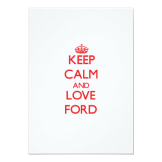 Guarde la calma y ame Ford Anuncios Personalizados