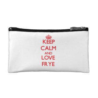 Guarde la calma y ame Frye