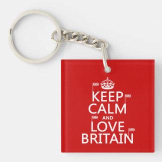 Guarde la calma y ame Gran Bretaña (los colores ad Llavero Cuadrado Acrílico A Una Cara