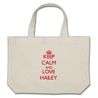 Guarde la calma y ame Hailey Bolsas