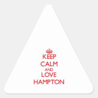 Guarde la calma y ame Hampton Pegatina Triangular